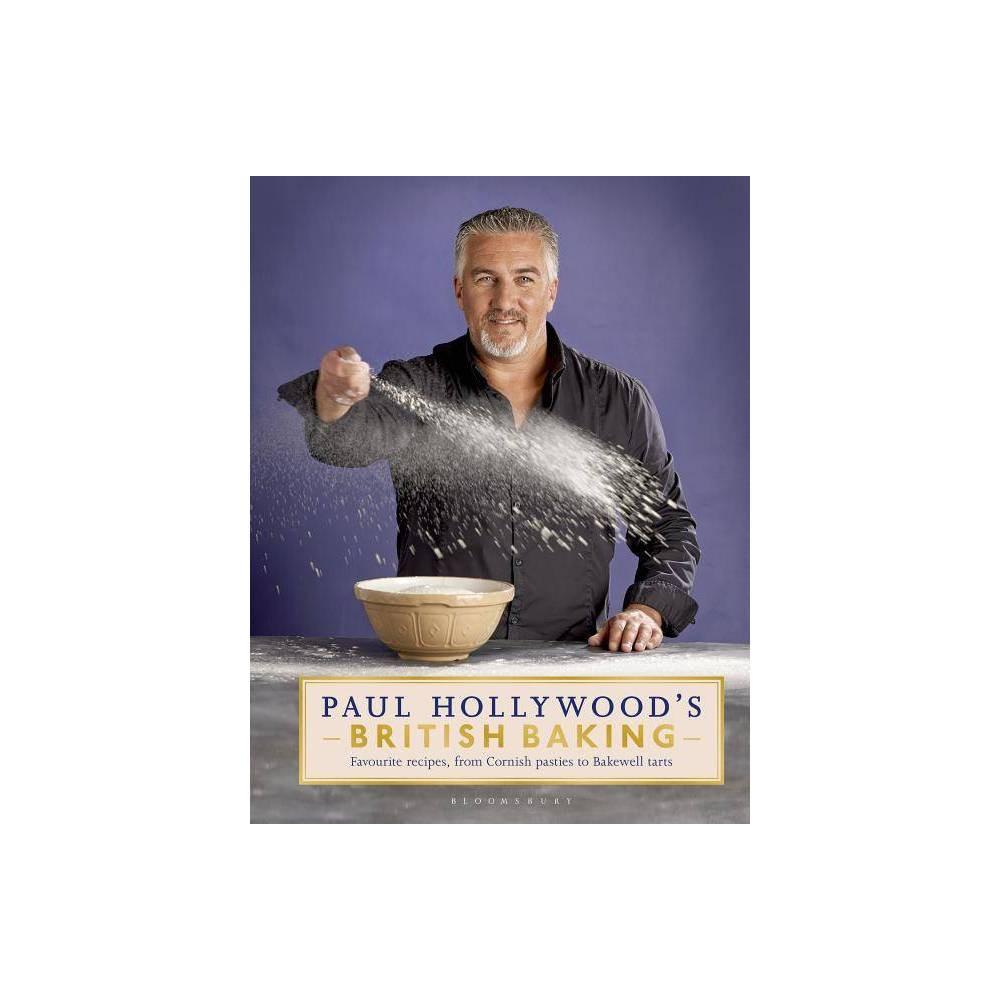 Paul Hollywood's British Baking - (Hardcover)