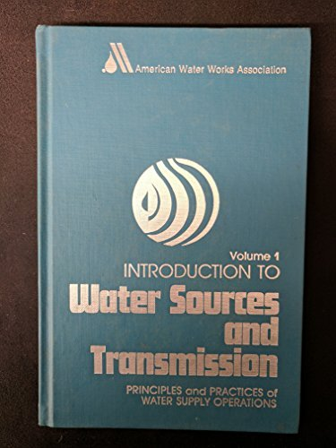 Introduction to Water Sources and Transmission