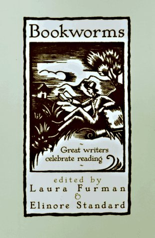 Bookworms : Great Writers Celebrate Reading