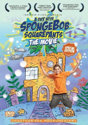 A Day with SpongeBob SquarePants: the Movie (Unauthorized Mockumentary)