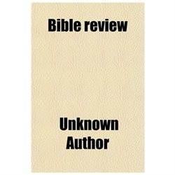 Bible Review (volume 1)